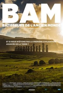 BAM batisseurs ancien monde film affiche