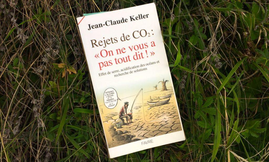 livre-jean-claude-keller-Rejet-co2-on-ne-vous-a-pas-tout-dit-acidification-oceans