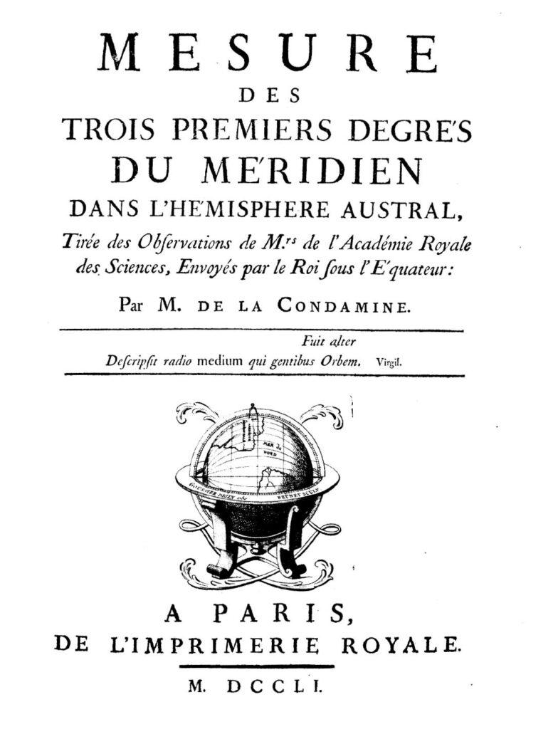 La_Condamine_-_Mesure_des_trois_premiers_degrés_du_méridien_dans_l'hémisphere_austral,_1751_-_1454493